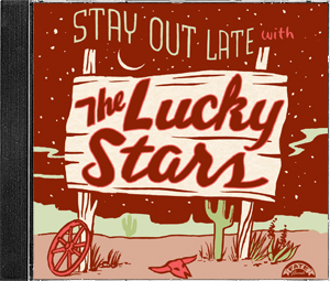 Stay Out Late With The Lucky Stars