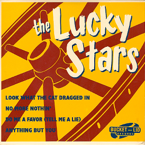 The Lucky Stars EP on Bucket-Lid Records